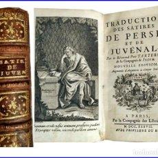 Libros antiguos: AÑO 1737: LAS SÁTIRAS DE JUVENAL Y PERSIO. IMPORTANTE LIBRO DEL SIGLO XVIII CON BELLO FRONTISPICIO.. Lote 152036970