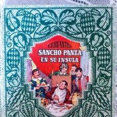Libros antiguos: SANCHO PANZA EN SU INSULA, COLECCION NARRACIONES Y AVENTURAS DALMAU CARLES 1930. Lote 152177653