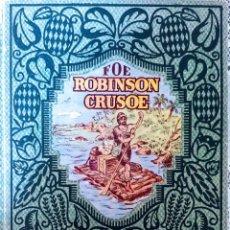 Libros antiguos: ROBINSON CRUSOE,COLECCIÓN NARRACIONES Y AVENTURAS DALMAU CARLES AÑO 1930. Lote 152178024
