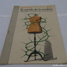 Libros antiguos: EL MARIDO DE LA MOSISTA- HENRI DUVERNOIS MANOLO PRIETO DISEÑADOR GRAFICO DEL TORO OSBORNE. Lote 152278834