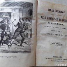 Libros antiguos: OBRAS SELECTAS CRÍTICAS, SATÍRICAS Y JOCOSAS, DE QUEVEDO I Y II EN UN SOLO TOMITO(1854). 2 GRABADOS.. Lote 138967282