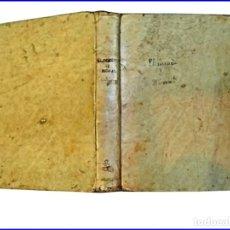 Libros antiguos: 1844: BARCELONA. PROSAS Y VERSOS EN ESPAÑOL. PERGAMINO. IRIARTE, CERVANTES, SOLÍS, ARRIAZA, MARIANA.. Lote 152489522