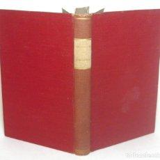Libros antiguos: 1910 - 1ª ED. - BENITO PÉREZ GALDÓS: AMADEO I - EPISODIOS NACIONALES - SERIE FINAL - PRIMERA EDICIÓN. Lote 152726526