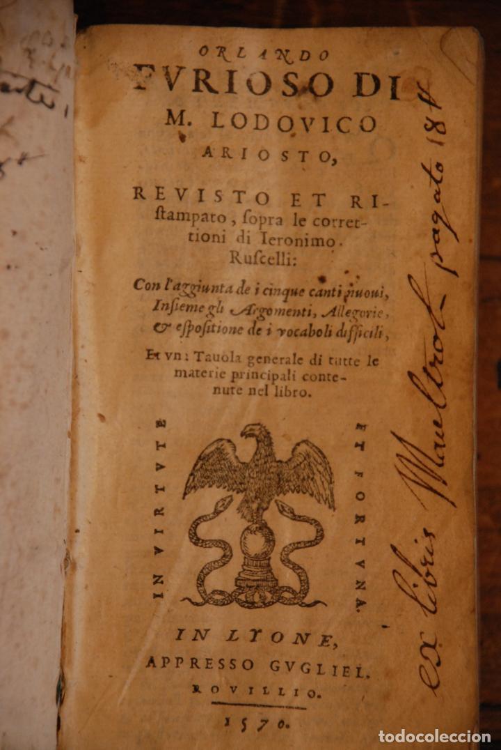 Libros antiguos: ORLANDO FURIOSO - M. LUDOVICO ARIOSTO - IN LYONE - APRESSO GUGLIEL - 1570 - PERGAMINO - GRABADOS - - Foto 3 - 152814850
