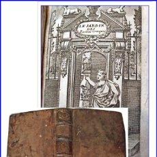 Libros antiguos: AÑO 1716. MUY RARO: EL JARDÍN DE LOS RACINES GRIEGOS. LIBRO DE MÁS DE 300 AÑOS DE ANTIGÜEDAD.. Lote 155507166