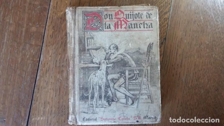 DON QUIJOTE DE LA MANCHA. EDITORIAL SATURNINO CALLEJA. MADRID, 1905 (Libros antiguos (hasta 1936), raros y curiosos - Literatura - Narrativa - Clásicos)