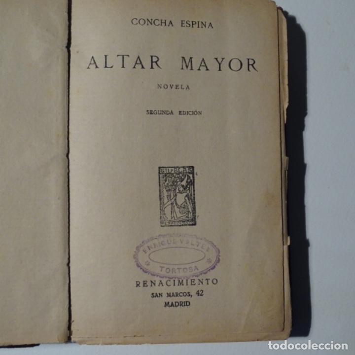 ALTAR MAYOR.CONCHA ESPINA.AÑOS 20.PÁGINAS 354. (Libros antiguos (hasta 1936), raros y curiosos - Literatura - Narrativa - Clásicos)
