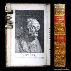 Libros antiguos: AÑO 1819 LA ILÍADA DE HOMERO GRABADO FRONTISPICIO A PLENA PÁGINA EDICIÓN PARISINA ANTIGUA GRECIA. Lote 153630022