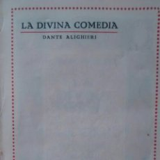 Libros antiguos: LA DIVINA COMEDIA DE DANTE ALIGHIERI (EDITORIAL IBERICA). Lote 153713950