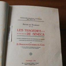 Livros antigos: LES TRAGEDIES DE SENECA. ANTONI DE VILARAGUT. VALENCIA, 1914. Lote 154094086