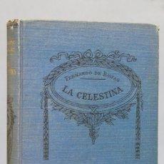 Libros antiguos: LA CELESTINA. FERNANDO DE ROJAS. ED. SOPENA. Lote 154230118