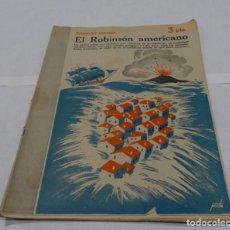 Libros antiguos: EL ROBINSÓN AMERICANO FENIMORE COOPER- MANOLO PRIETO DISEÑADOR GRAFICO DEL TORO OSBORNE NOVELA LITE. Lote 154274166