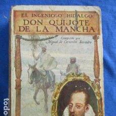Libros antiguos: EL INGENIOSO HIDALGO DON QUIJOTE DE LA MANCHA - BIBLIOTECA SOPENA. Lote 154431494