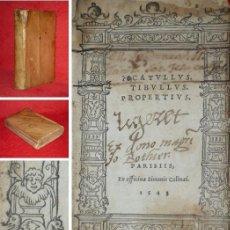 Libros antiguos: AÑO 1543 - POST INCUNABLE - OBRAS DE CATULO, TIBULO Y PROPERCIO - ROMA - GRABADOS - UNICO EN ESPAÑA. Lote 154569750