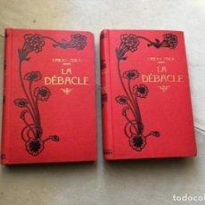 Libros antiguos: LA DEBACLE (EL DESASTRE). EMILIO ZOLA. Lote 154793890
