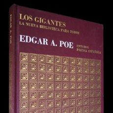 Libros antiguos: LOS GIGANTES. LA NUEVA BIBLIOTECA PARA TODOS. EDGAR A. POE. EDITORIAL PRENSA ESPAÑOLA. 1971. Lote 155094090