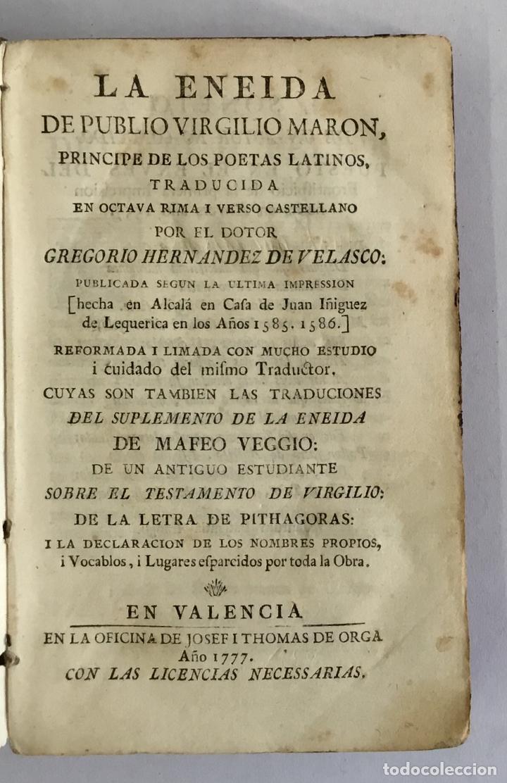 LA ENEIDA... TRADUCIDA EN OCTAVA RIMA I VERSO CASTELLANO. - VIRGILIO MARON, PUBLIO. VALENCIA, 1777. (Libros antiguos (hasta 1936), raros y curiosos - Literatura - Narrativa - Clásicos)