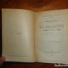 Libri antichi: FERNANDO DE ROJAS - LA CELESTINA, PLENA PIEL. Lote 155250314