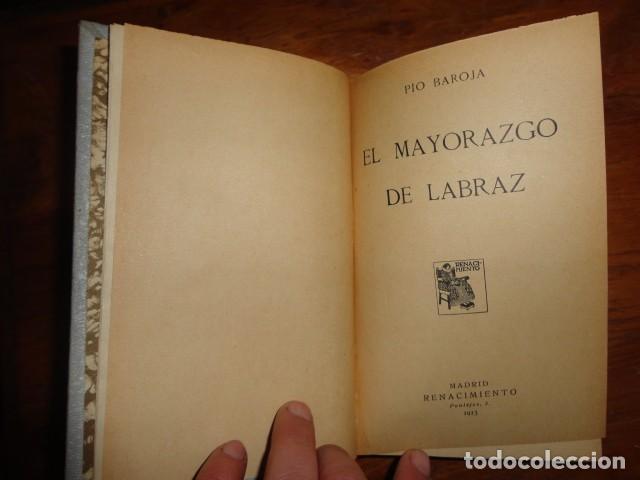 OBRA DE PIO BAROJA. EL MAYORAZGO DE LABRAZ. 1.913. (Libros antiguos (hasta 1936), raros y curiosos - Literatura - Narrativa - Clásicos)