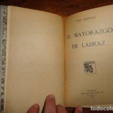 Libros antiguos: OBRA DE PIO BAROJA. EL MAYORAZGO DE LABRAZ. 1.913. . Lote 155280822