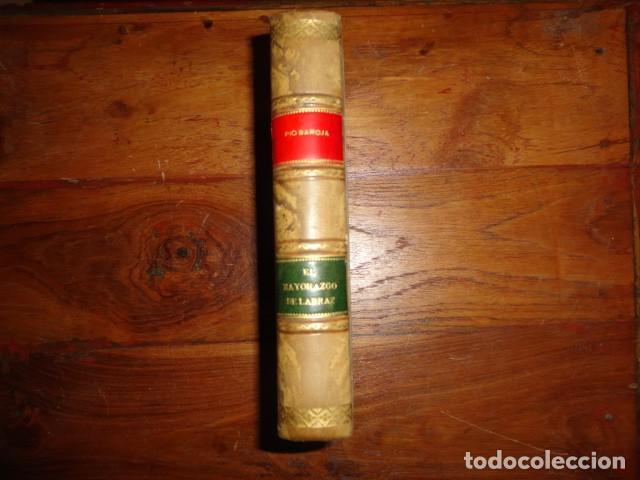 Libros antiguos: OBRA DE PIO BAROJA. EL MAYORAZGO DE LABRAZ. 1.913. - Foto 2 - 155280822