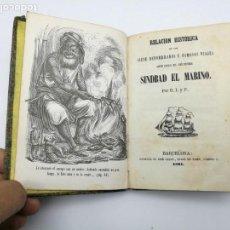 Libros antiguos: RARO EJEMPLAR SINDBAD EL MARINO RELACIÓN HISTÓRICA SIETE VIAJES1861 BARCELONA. Lote 155507234