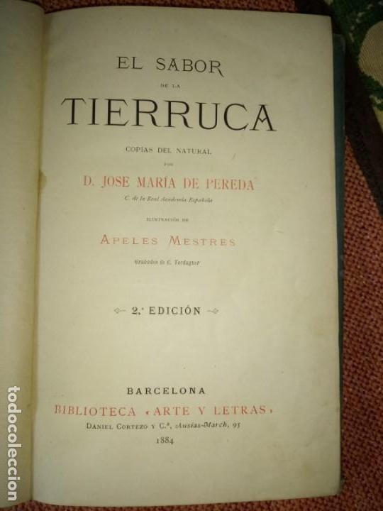 Libros antiguos: LIBRO. EL SABOR DE LA TIERRUCA, DE JOSÉ MARÍ DE PEREDA. 2º EDICIÓN. 1884. - Foto 2 - 155714222