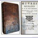 Libros antiguos: AÑO 1697 OBRAS DE SAINT EVREMONT. SIGLO XVIII.. Lote 160335660