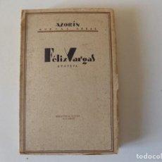 Libros antiguos: LIBRERIA GHOTICA. AZORÍN. NUEVAS OBRAS.FELIX VARGAS.EPOPEYA.1920. BIBLIOTECA NUEVA.MADRID.. Lote 157130526