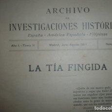 Libros antiguos: LA TIA FINGIDA -ARCHIVO DE INVESTIGACIONES HISTORICAS -ADOLFO BONILLA Y SAN MARTIN 1911 MADRID . Lote 157137362