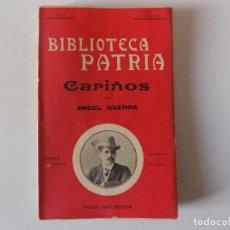 Libros antiguos: LIBRERIA GHOTICA. ANGEL GUERRA. CARIÑOS. 1910. BIBLIOTECA PATRIA. MODERNISMO.. Lote 157492330