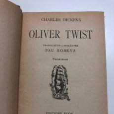 Libros antiguos: CHARLES DICKENS. OLIVER TWIST. 1929. Lote 158268478