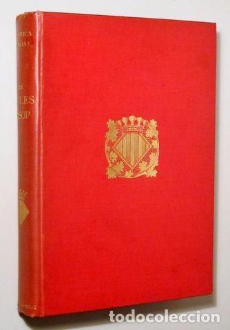 Libros antiguos: LES FAULES D'ISOP - Barcelona 1908 - En paper de fil - Foto 2 - 158385681