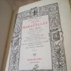 Libros antiguos: FELIX DE LES MARAUELLES DEL MÓN - VOL. I - RAMON LLULL - 1904 - EN CATALÀ ANTIC. Lote 158458042