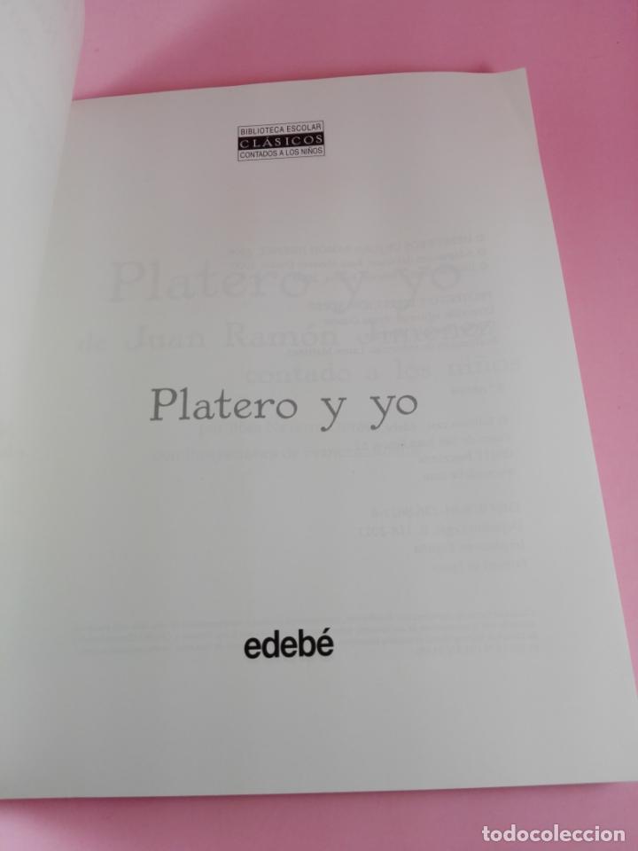 Libros antiguos: LIBRO-PLATERO Y YO DE JUAN RAMÓN JIMÉNEZ CONTADO A LOS NIÑOS-ROSA NAVARRO DURÁN.EDEBÉ-9ªEDICIÓN-2011 - Foto 3 - 158479646
