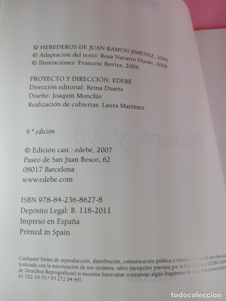 Libros antiguos: LIBRO-PLATERO Y YO DE JUAN RAMÓN JIMÉNEZ CONTADO A LOS NIÑOS-ROSA NAVARRO DURÁN.EDEBÉ-9ªEDICIÓN-2011 - Foto 5 - 158479646