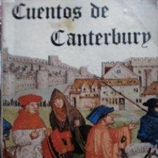 Libros antiguos: CUENTOS DE CANTERBURY. Lote 158605766