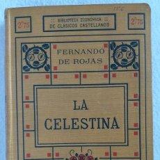 Libros antiguos: LLA CELESTINA , FERNANDO DE ROJAS , , BIBLIOTECA ECONOMICA DE CLASICOS CASTELLANOS, PARIS. Lote 158768950