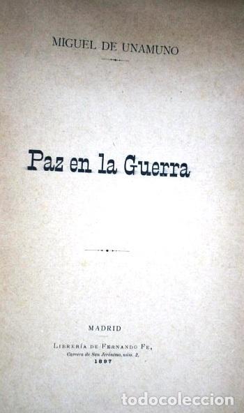 Libros antiguos: Paz en la Guerra por Miguel de Unamuno de Librería de Fernado Fe en Madrid 1897 Primera edición - Foto 2 - 158808222