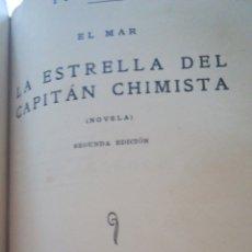 Libros antiguos: LOS PILOTOS DE ALTURA Y LA ESTRELLA DEL CAPITÁN CHIMISTA. PIO BAROJA. EL MAR. 1931. Lote 159828246