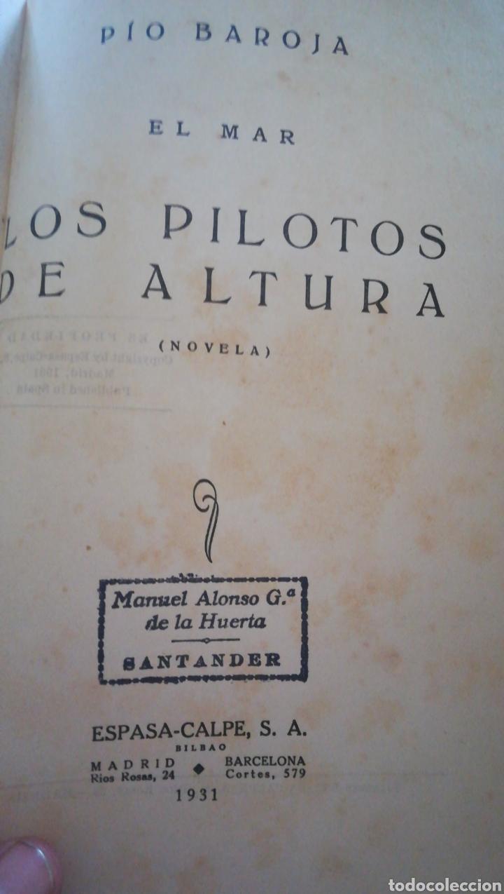 Libros antiguos: Los pilotos de altura y la estrella del capitán chimista. Pio baroja. El mar. 1931 - Foto 2 - 159828246