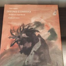 Libros antiguos: DIVINA COMEDIA DANTE ALIGHIERE PURGATORIO CIRCULO LECTORES ILUSTRADO BARCELO. Lote 159850638