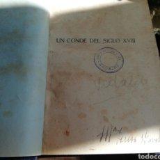 Libros antiguos: UN CONDE DEL SIGLO XVIII. BARONESA DE ORCZY.. Lote 159937941