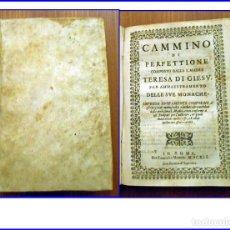 Libros antiguos: AÑO 1641: CAMINO DE PERFECCIÓN: SANTA TERESA DE JESÚS: PERGAMINO. SIGLO XVII.. Lote 160158614