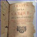 Libros antiguos: AÑO 1695. TRATADO DE LA SÁTIRA. IMPORTANTE LIBRO DEL SIGLO XVII.. Lote 160190314