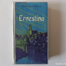 Libros antiguos: LIBRERIA GHOTICA. EDICIÓN MODERNISTA DE PRUDENCIO BERTRANA. ERNESTINA. 1910.. Lote 160307450