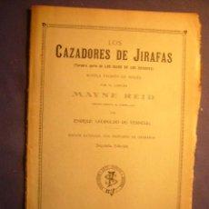Libros antiguos: MAYNE REID: - LOS CAZADORES DE JIRAFAS - (BARCELONA, S. XIX). Lote 160440074