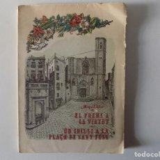 Libros antiguos: LIBRERIA GHOTICA. MIQUEL LLOR. EL PREMI A LA VIRTUT O UN IDIL.LI A LA PLAÇA DE SANT JUST. 1935.FOLIO. Lote 160447750