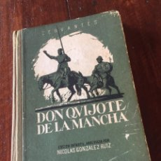 Libros antiguos: DON QUIJOTE DE LA MANCHA NICOLÁS GONZALEZ RUIZ MADRID 1962. Lote 160593238