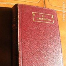 Libros antiguos: LIBRO NOVELA EL PEREGRINO DE JUAN BUNYAN LIBRO PROFUSAMENTE ILUSTRADO. Lote 161115462
